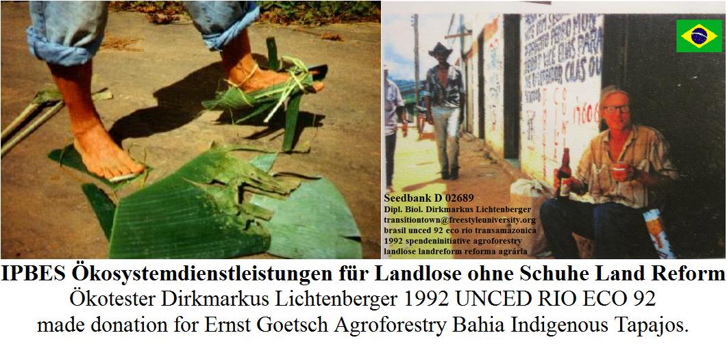 ipbes-oekosystemdienstleistungen-fuer-landlose-ohne-schuhe-land-reform-dirkmarkus-lichtenberger-1992-unced-rio-antalya-zukunft-brasilien